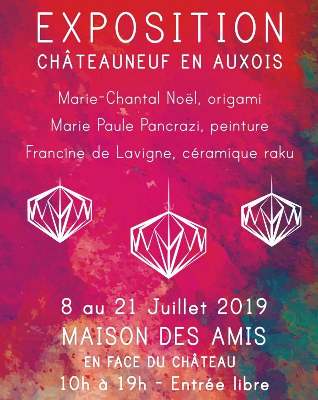 Dimanche 21 juillet, Dernier jour d'exposition à Châteauneuf en Auxois: