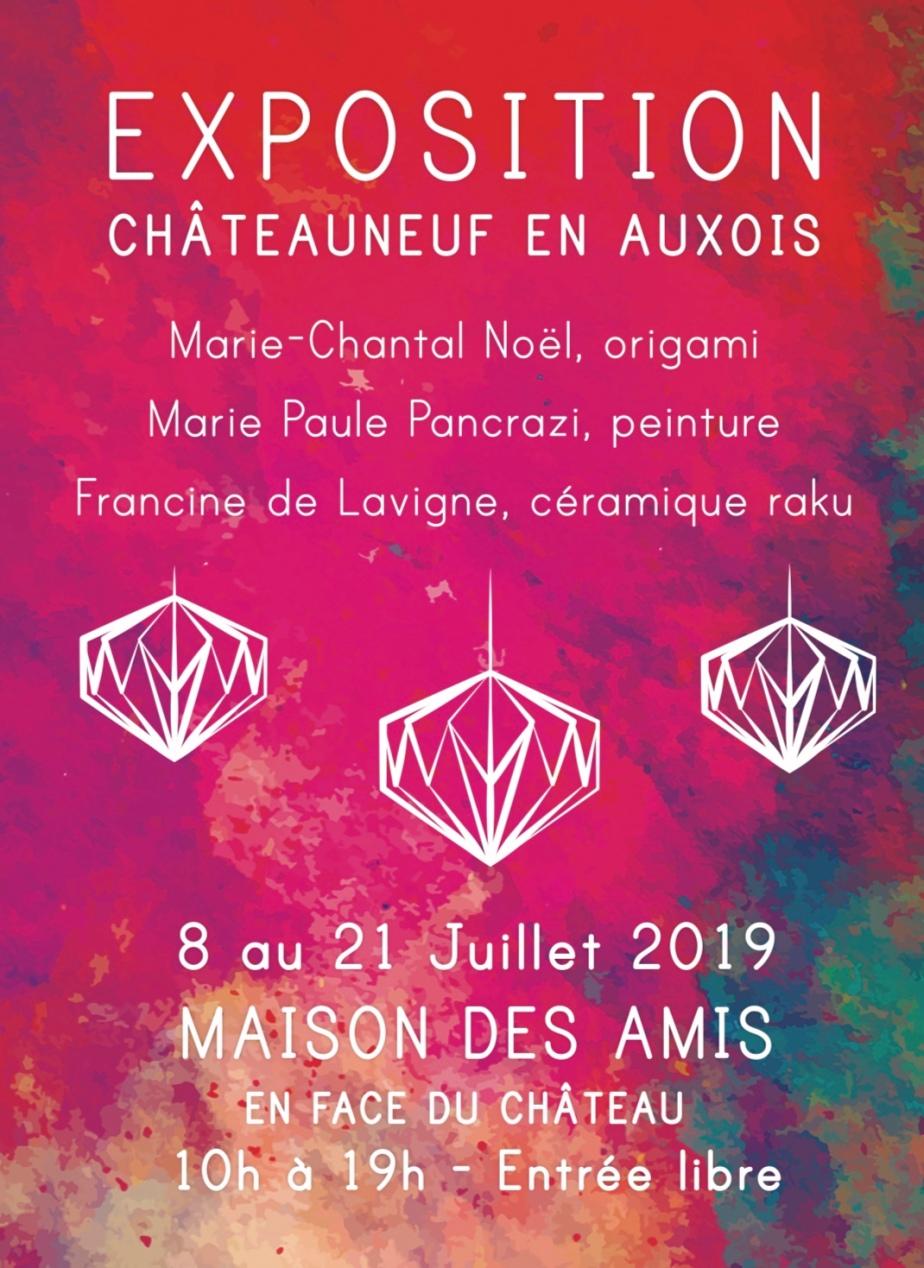 Exposition Marie-Paule Pancrazi à Châteauneuf-en Auxois  du 8 au 21 juillet à la Maison des Amis de Chateauneuf  (en face de l'entrée du château) de 10h19h