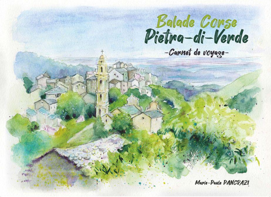 Balade Corse :Pietra-di-Verde